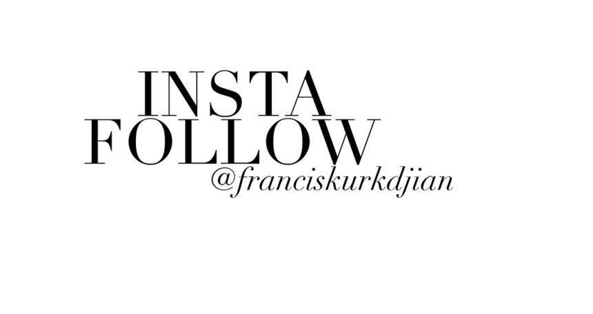 Francis Kurkdjian insta follow
